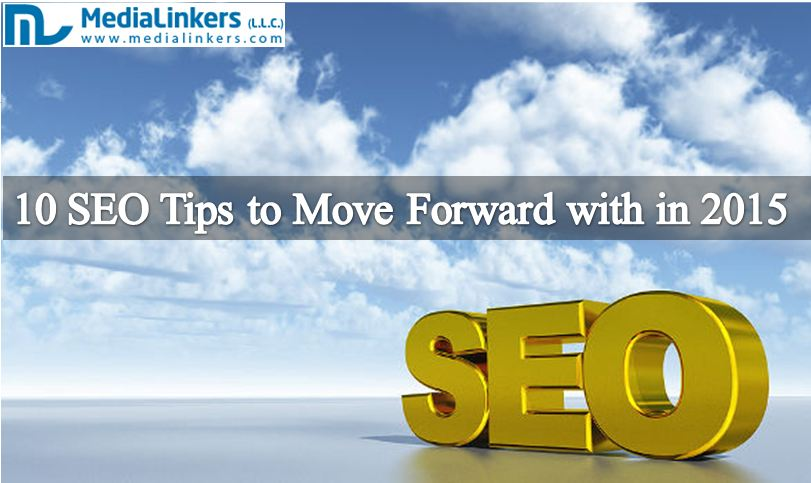 10 SEO Tips to Move Forward with in 2015